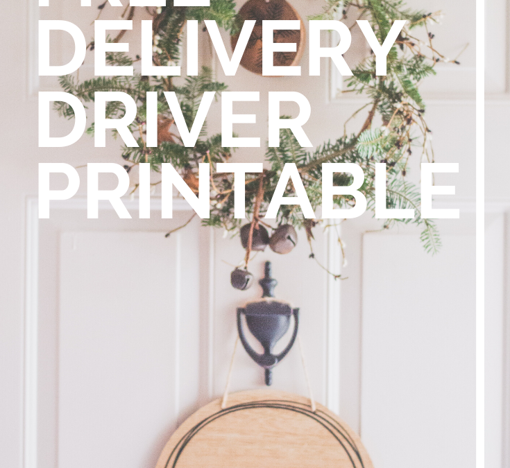 Free Printable Delivery Driver Note [USPS, FEDEX, UPS]