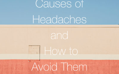 Common Causes of Headaches and How to Avoid Them