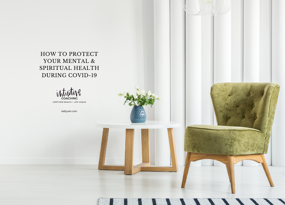 How to Protect Your Mental & Spiritual Health